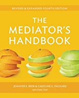 The Mediator's Handbook, Revised and Expanded Fourth Edition