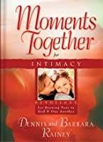 Moments Together for Intimacy: Devotions for Drawing Near to God and One Another