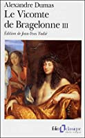 The Vicomte de Bragelonne (Volume 3); Or, Ten Years Later