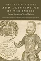 The Indian Militia and Description of the Indies
