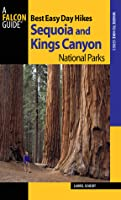 Best Easy Day Hikes Sequoia and Kings Canyon National Parks, 2nd