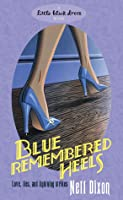 Blue Remembered Heels