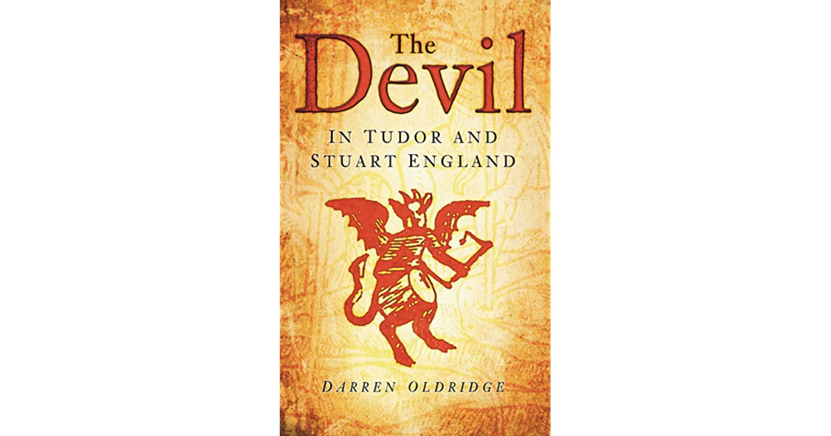 The Devil In Tudor And Stuart England By Darren Oldridge border=