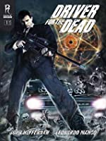 Driver For The Dead (Issue 1)