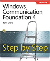 Windows Communication Foundation 4: Step by Step