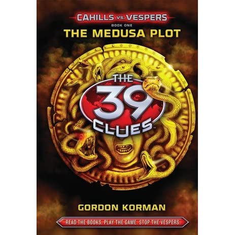 The Medusa Plot (39 Clues: Cahills vs. Vespers, #1) by Gordon ...
