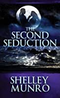 The Second Seduction