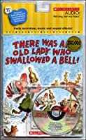 There Was An Old Lady Who Swallowed A Bell! - Audio