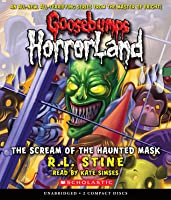 The Scream of the Haunted Mask - Audio (Goosebumps Horrorland)
