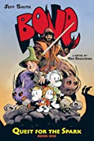BONE: Quest for the Spark #1