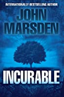 Incurable (The Ellie Chronicles #2)