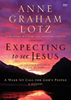 Expecting to See Jesus Video Study: A Wake-Up Call for God's People