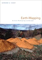 Earth-Mapping: Artists Reshaping Landscape