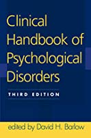 Clinical Handbook of Psychological Disorders: A Step-by-Step Treatment Manual