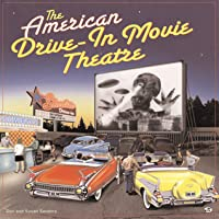 The American Drive-in Movie Theater