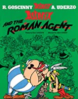 Asterix and the Roman Agent (Asterix #15)