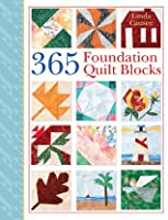 365 Foundation Quilt Blocks By Linda Causee Reviews