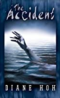 The Accident (Point Horror, #16)