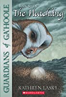 The Hatchling (Guardians of Ga'Hoole, #7)