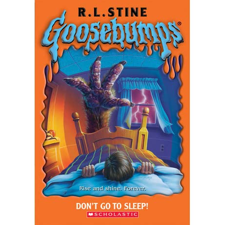 Don't Go To Sleep! (Goosebumps, #54) by R.L. Stine ...