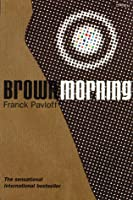 Brown Morning