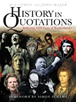 History In Quotations: Reflecting 5000 Years Of World History by ...