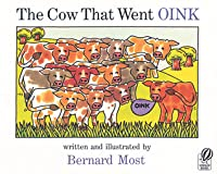 The Cow That Went OINK