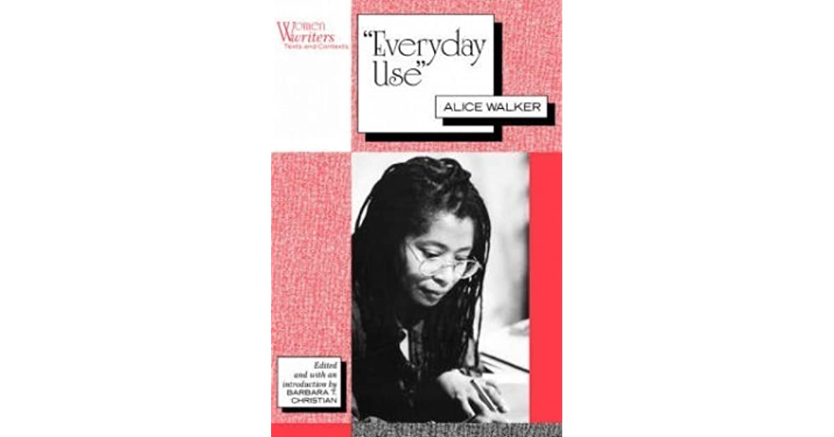 an analysis of art in everyday use by alice walker A summary of symbols in alice walker's everyday use learn exactly what happened in this chapter, scene, or section of everyday use and what it means perfect for acing essays, tests, and quizzes, as well as for writing lesson plans.