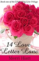 14 Love Letter Lane (Book one of the Celebrating Love Trilogy)