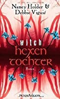 Hexentochter (Wicked, #2)