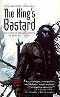 The King's Bastard (King Rolen's Kin, #1)