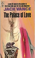 The Palace of Love (Demon Princes #3)