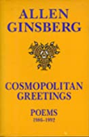 Cosmopolitan Greetings: Poems 1986-92