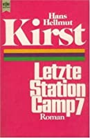 Letzte Station Camp 7