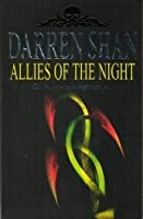 Allies of the Night (The Saga of Darren Shan, #8)