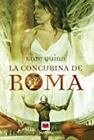 La concubina de Roma (The Empress of Rome, #1)