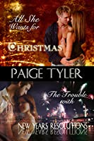 All She Wants For Christmas / The Trouble With New Year's Resolutions