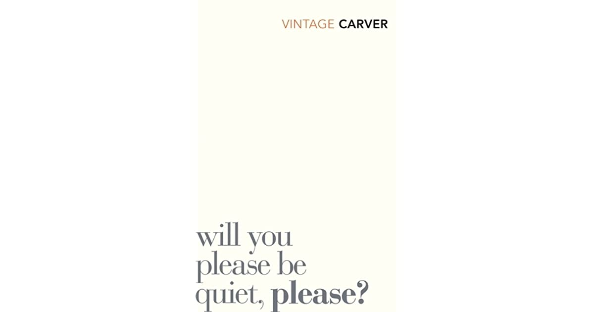 will you please be quiet please  7 quotes from will you please be quiet, please: 'he wondered if she wondered if he were watching her.