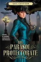 The Parasol Protectorate, Volume 1