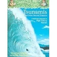 Tsunamis And Other Natural Disasters (Magic Tree House Research Guide)