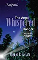 The Angel Whispered Danger