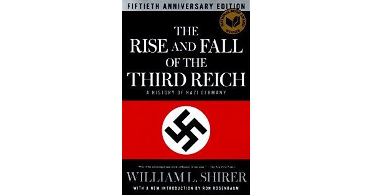 the rise and fall of hitlers reich A unique slant, profiling the life of adolf hitler as a child and his rise through the ranks of the national socialist german workers' party prior to world war ii.