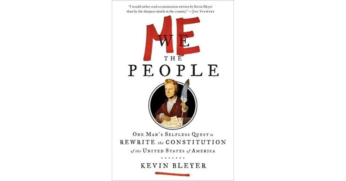 Me the People : One Man's Selfless Quest to Rewrite by Kevin Bleyer, Signed 1st