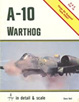 A 10 Warthog: In Detail & Scale