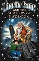 Charlie Bone and the Shadow of Badlock (The Children of the Red King, #7)