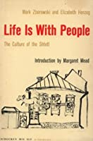 Life is With People : The Culture of the Shtetl