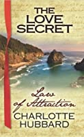 Law of Attraction (The Love Secret)