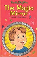 The Magic Mirror And Other Stories (Popular Rewards)