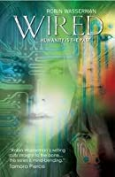 Wired (Cold Awakening, #3)