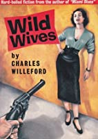 Wild Wives